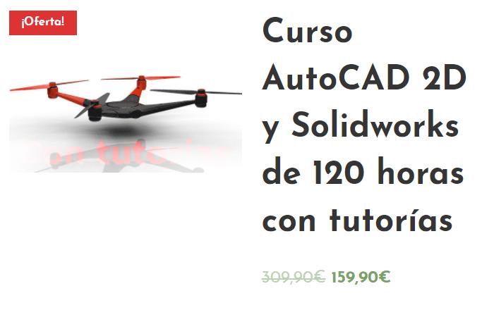 Curso AutoCAD 2D y SolidWorks en español Instituto Galego de Formación